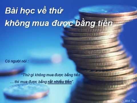 Tiền không mua được tất cả