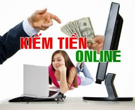 Kiếm tiền online cực kỳ hiệu quả
